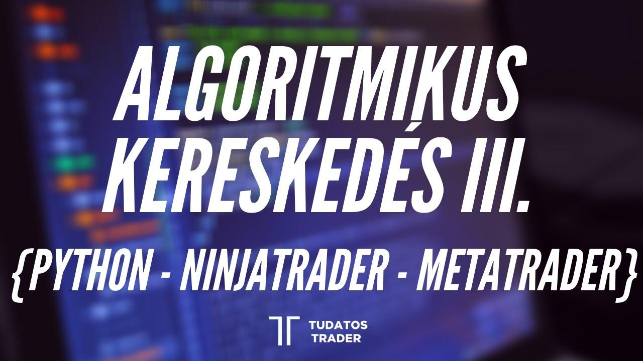 algoritmikus kereskedés kezdőknek kereset az interneten 1000-től