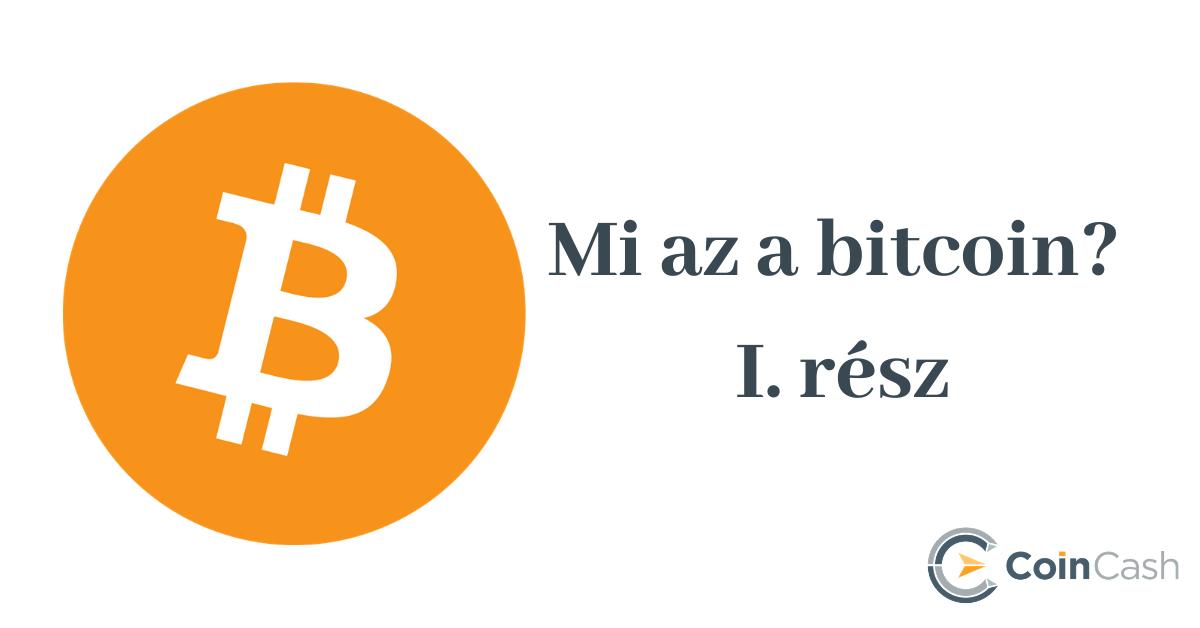 mik a bitcoinok és miért azok