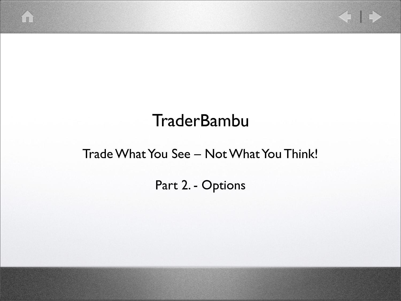 stratégiák az opciók megvásárlásához