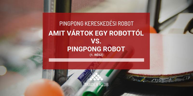 mi a kereskedési robot lényege