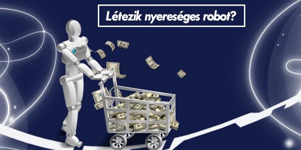 A robot kereskedés - Forex Klub